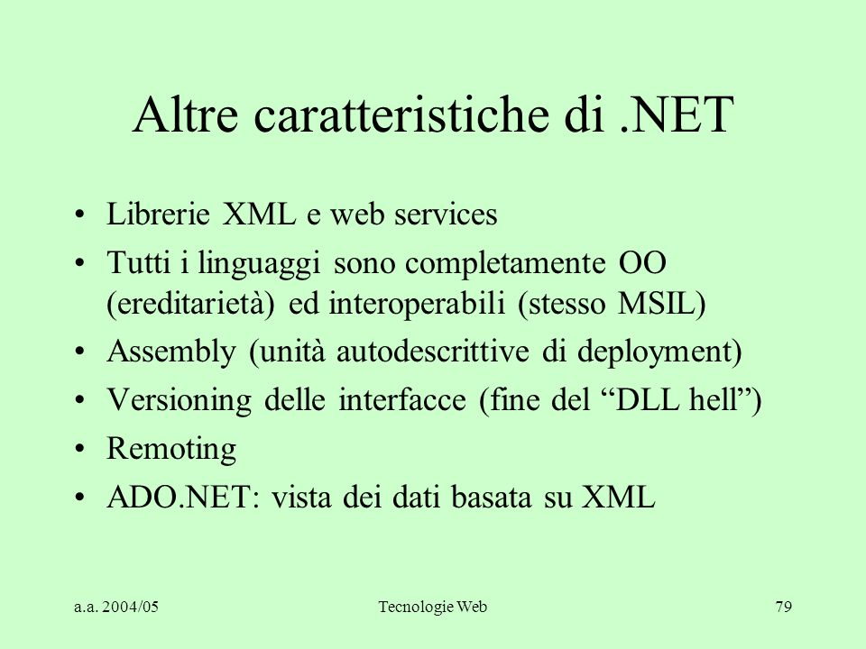 Altre caratteristiche di .NET