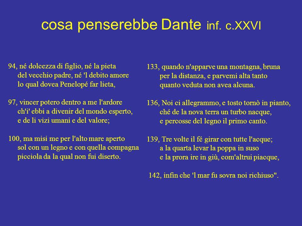 cosa penserebbe Dante inf. c.XXVI