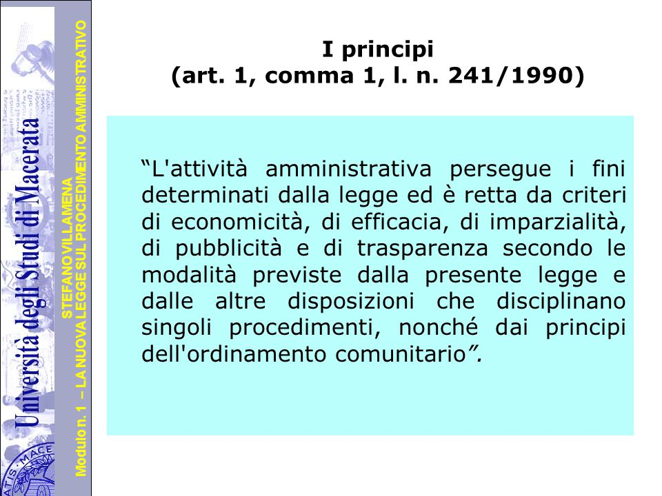I principi (art. 1, comma 1, l. n. 241/1990)