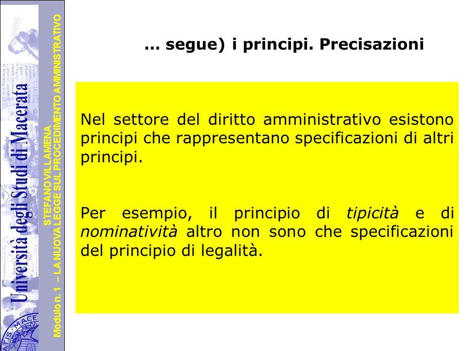 … segue) i principi. Precisazioni