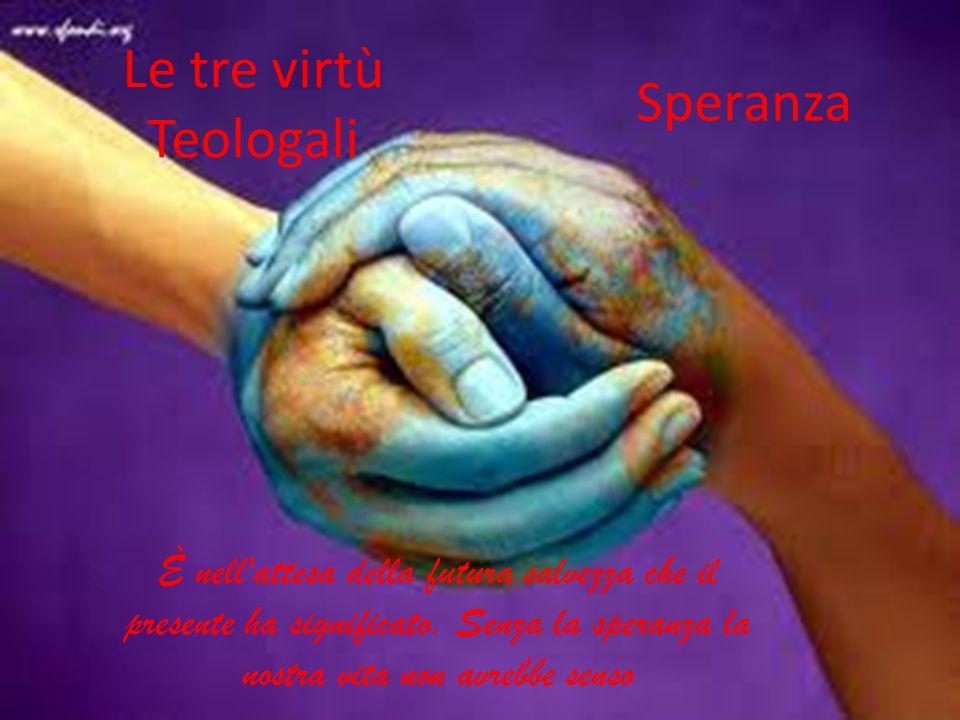 Le tre virtù Teologali Speranza