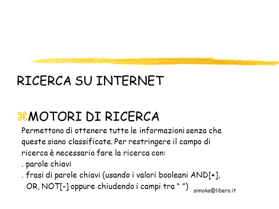 RICERCA SU INTERNET MOTORI DI RICERCA