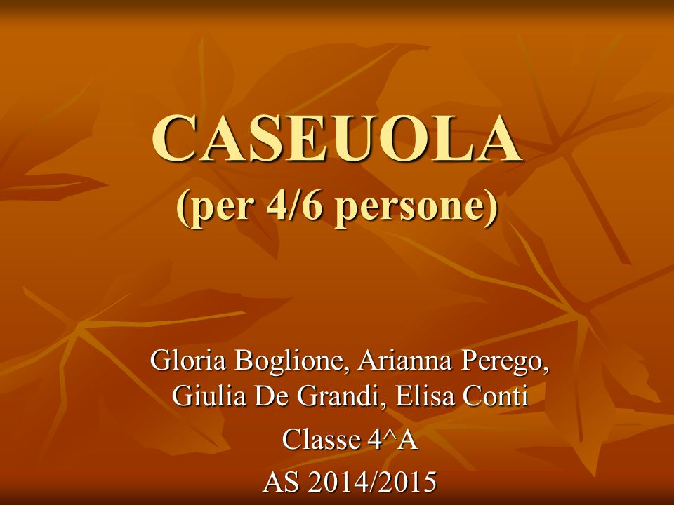 CASEUOLA (per 4/6 persone)