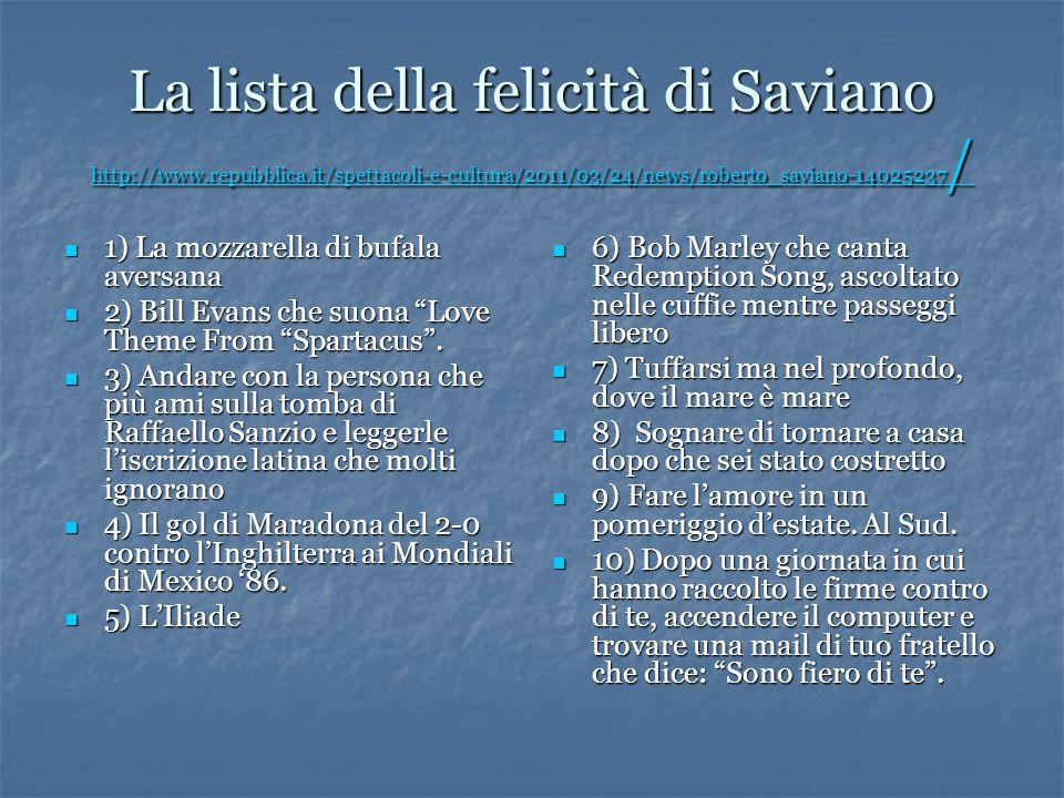 La lista della felicità di Saviano http://www. repubblica