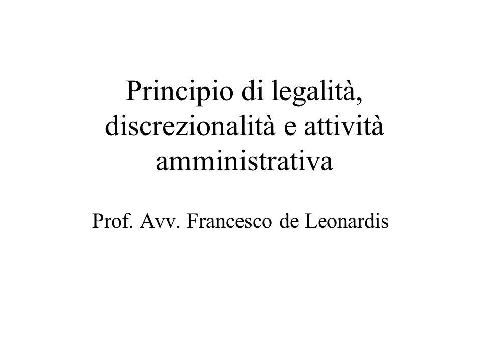 Principio di legalità, discrezionalità e attività amministrativa