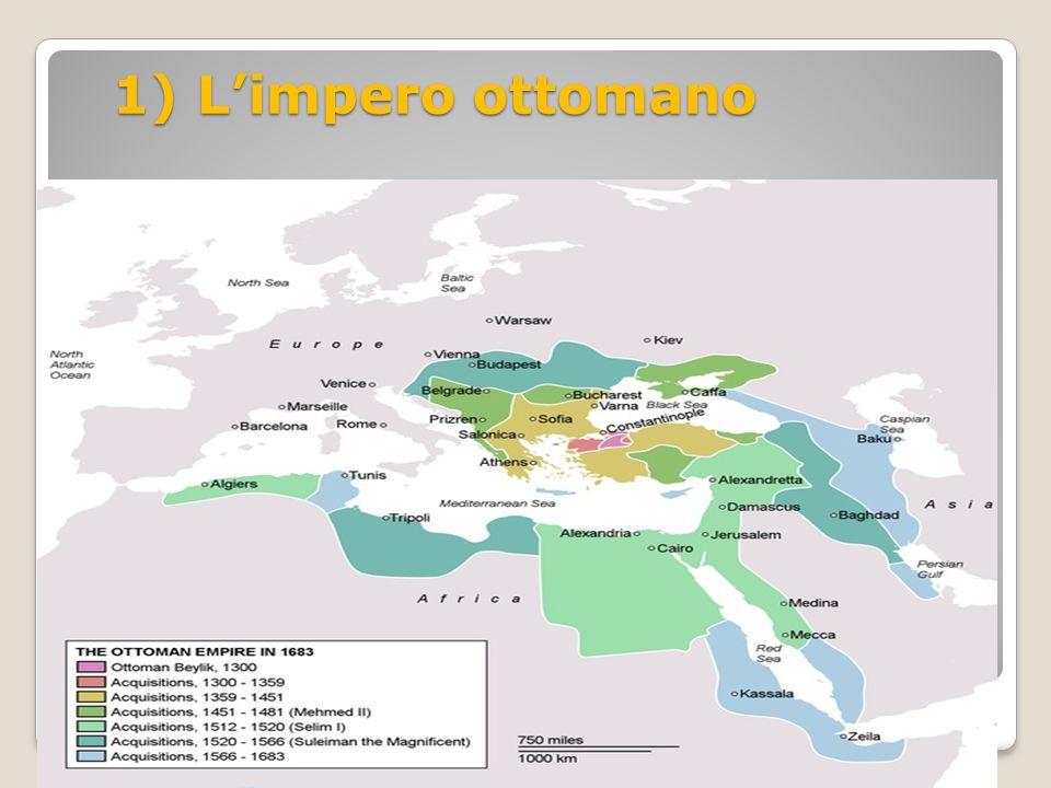 1) L'impero ottomano