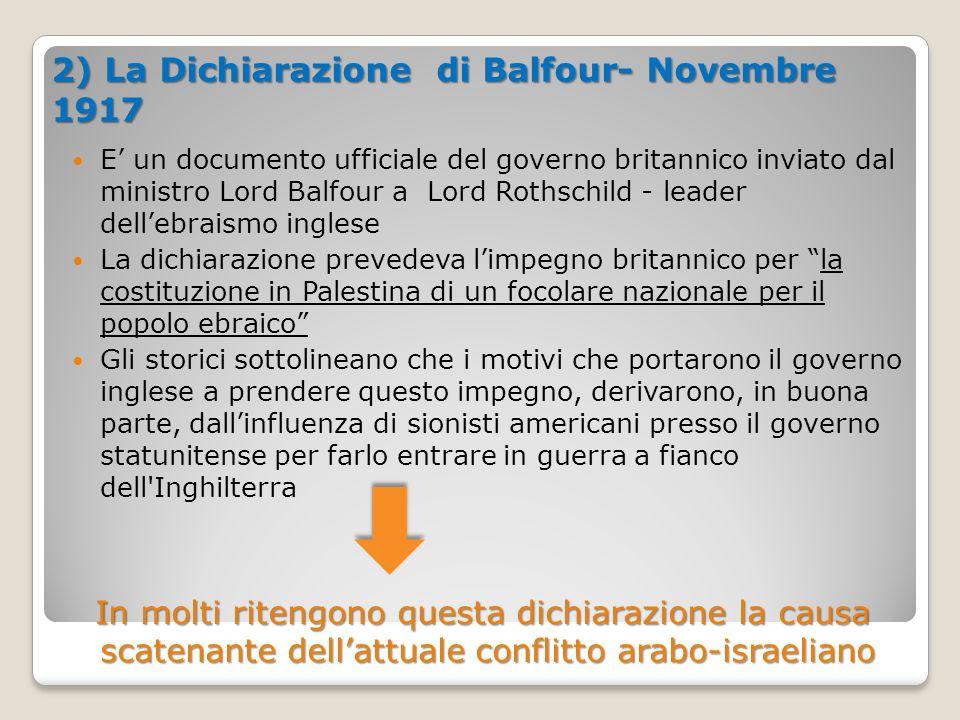 2) La Dichiarazione di Balfour- Novembre 1917