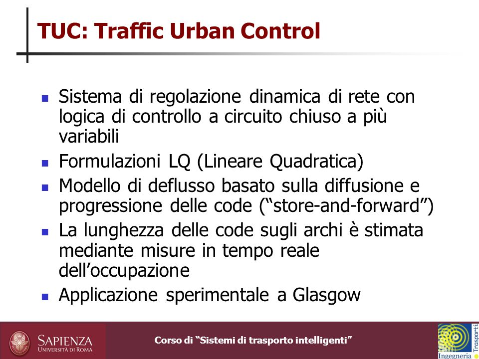 TUC: Traffic Urban Control