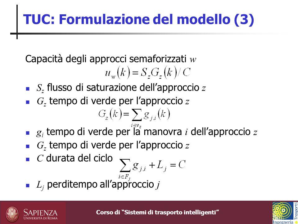 TUC: Formulazione del modello (3)