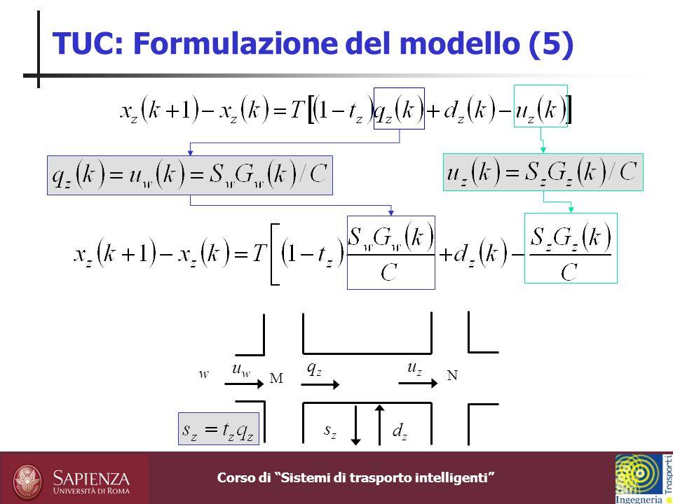 TUC: Formulazione del modello (5)