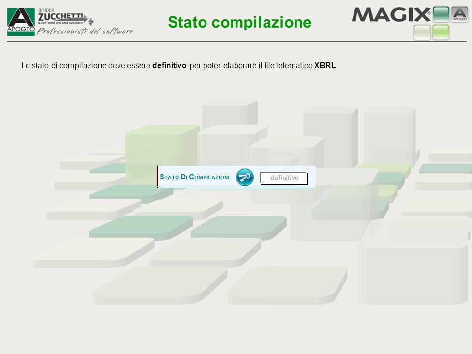 Stato compilazione Lo stato di compilazione deve essere definitivo per poter elaborare il file telematico XBRL.