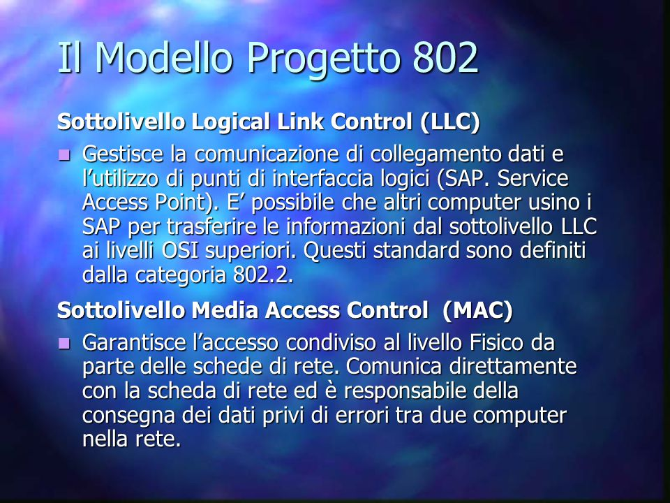 Il Modello Progetto 802 Sottolivello Logical Link Control (LLC)