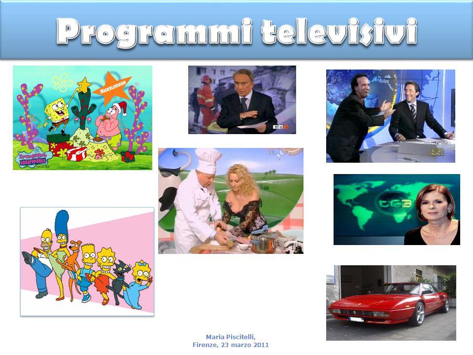 Programmi televisivi Maria Piscitelli, Firenze, 23 marzo 2011