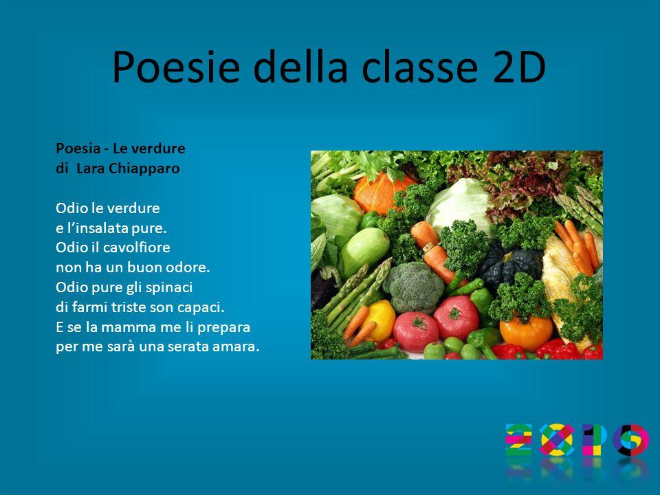 Poesie della classe 2D Poesia - Le verdure di Lara Chiapparo