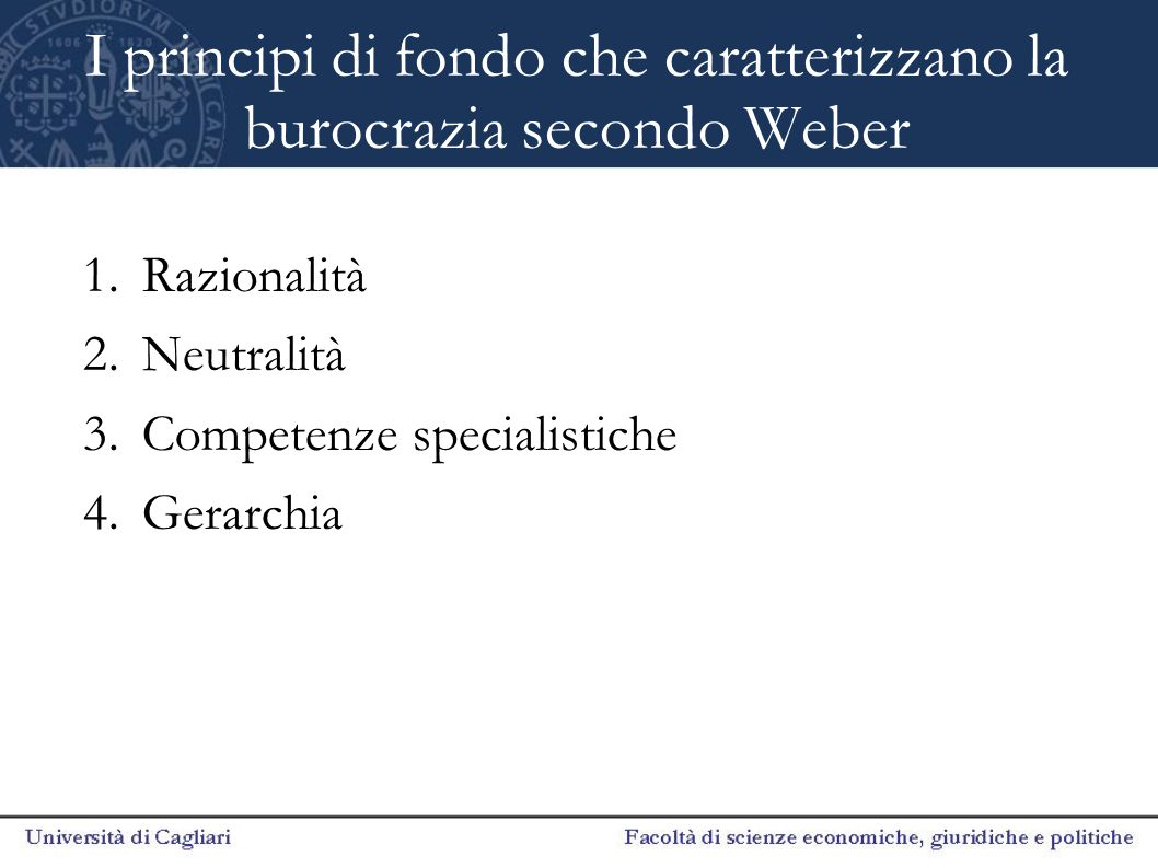 I principi di fondo che caratterizzano la burocrazia secondo Weber
