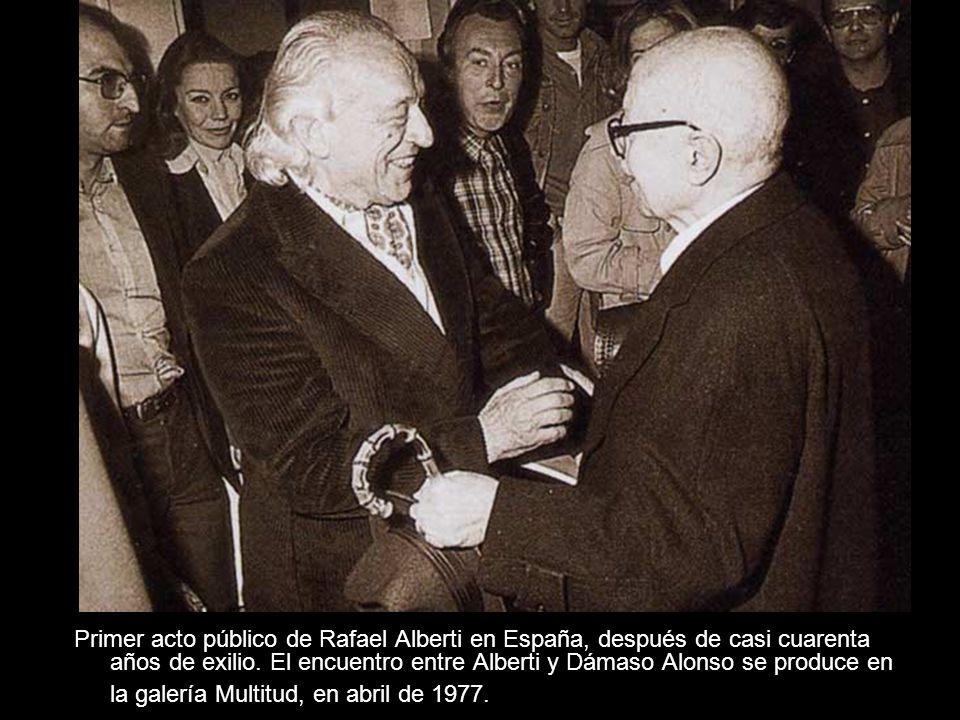 Primer acto público de Rafael Alberti en España, después de casi cuarenta años de exilio.