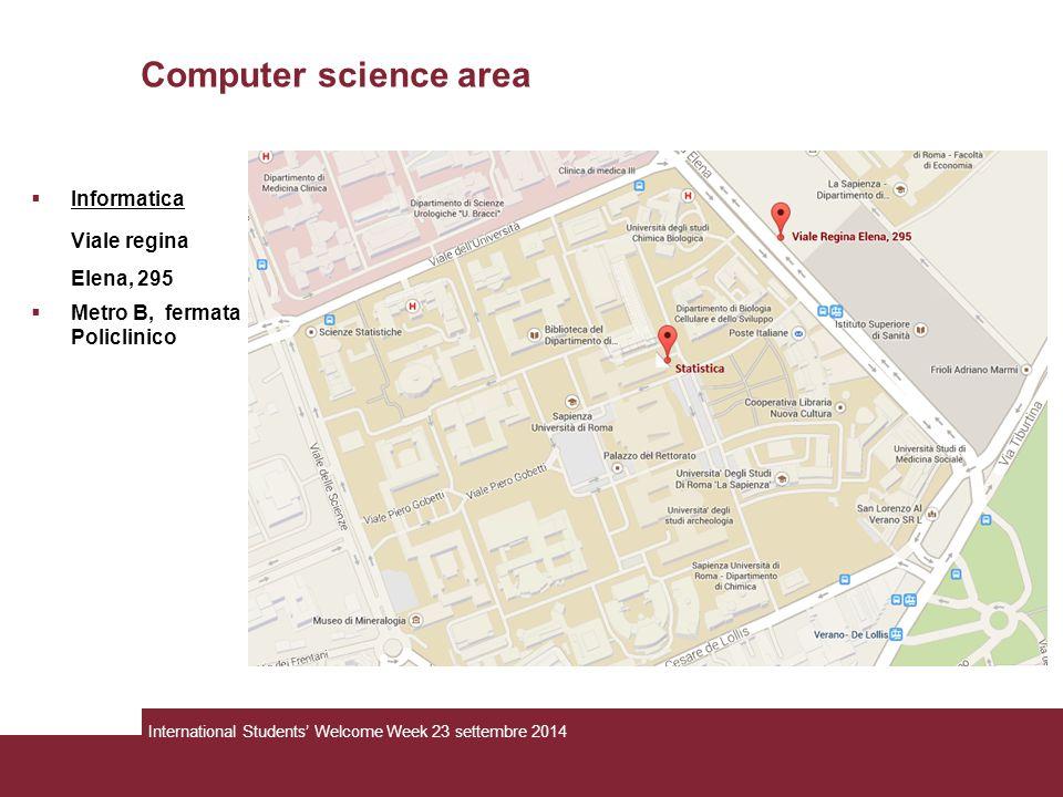 Computer science area Informatica Viale regina Elena, 295
