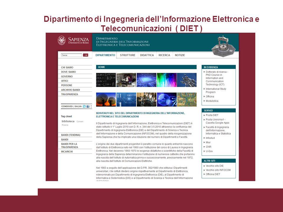 Dipartimento di Ingegneria dell'Informazione Elettronica e Telecomunicazioni ( DIET )