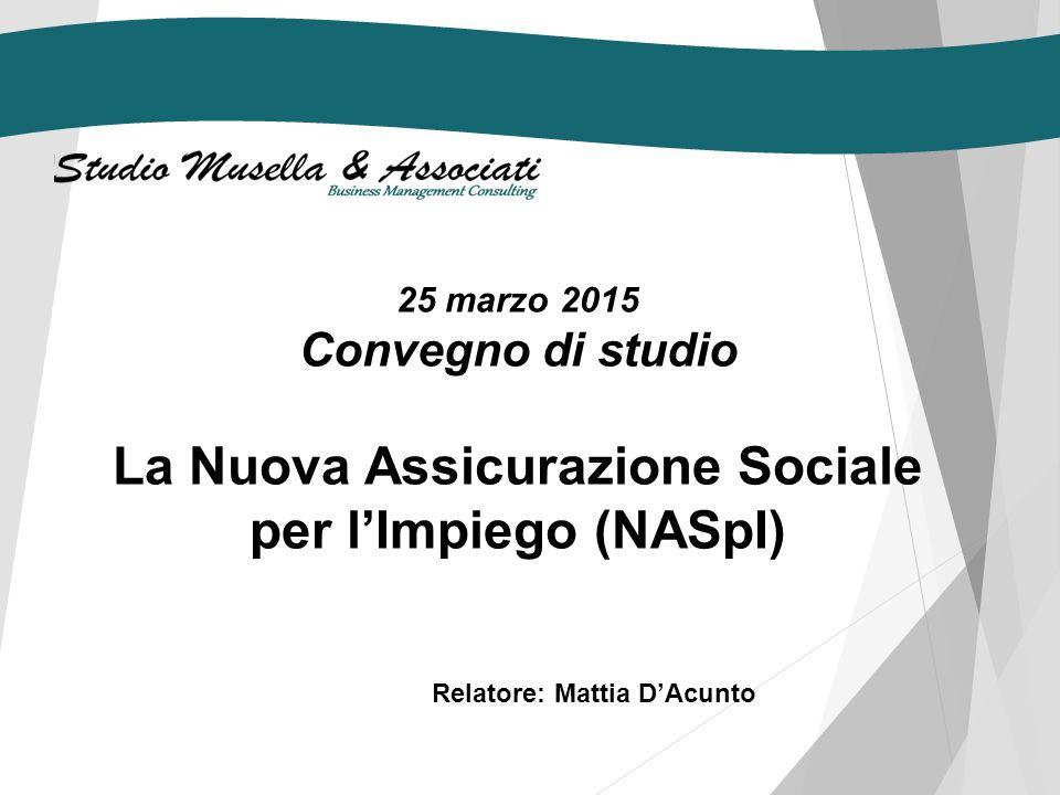 La Nuova Assicurazione Sociale per l'Impiego (NASpI)