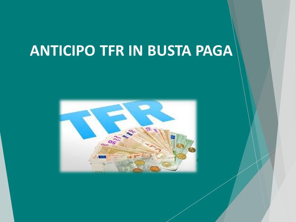 ANTICIPO TFR IN BUSTA PAGA