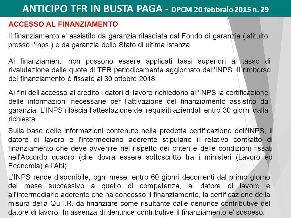 ANTICIPO TFR IN BUSTA PAGA - DPCM 20 febbraio 2015 n. 29