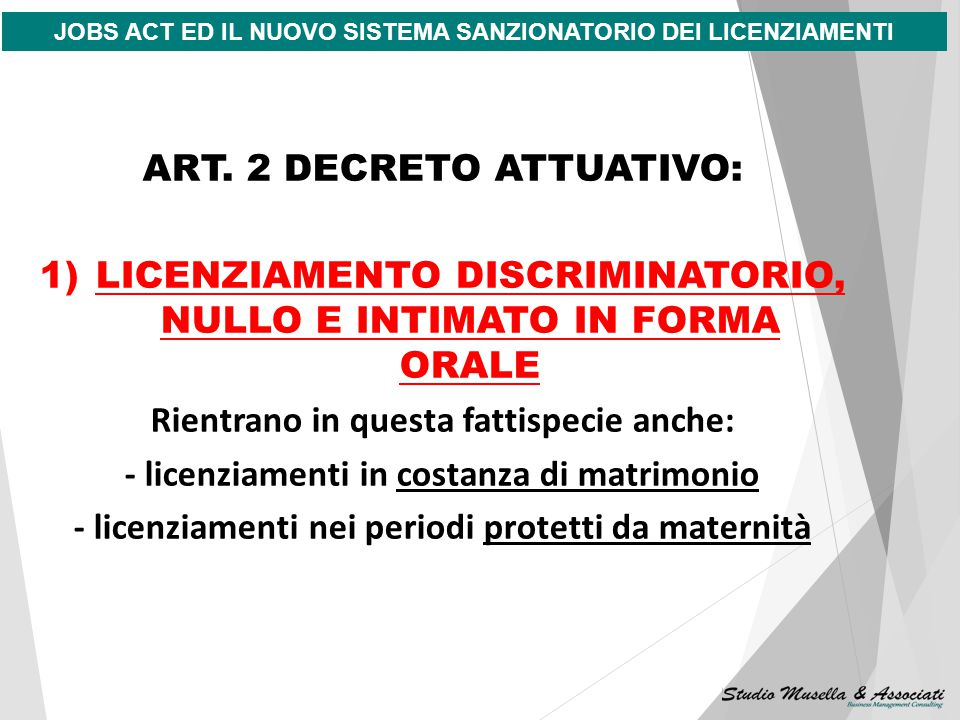ART. 2 DECRETO ATTUATIVO: