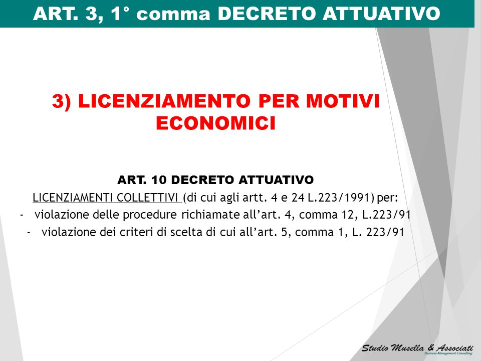 ART. 3, 1° comma DECRETO ATTUATIVO