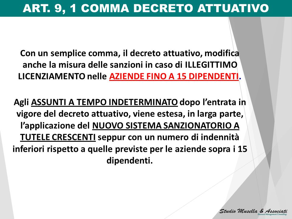 ART. 9, 1 COMMA DECRETO ATTUATIVO
