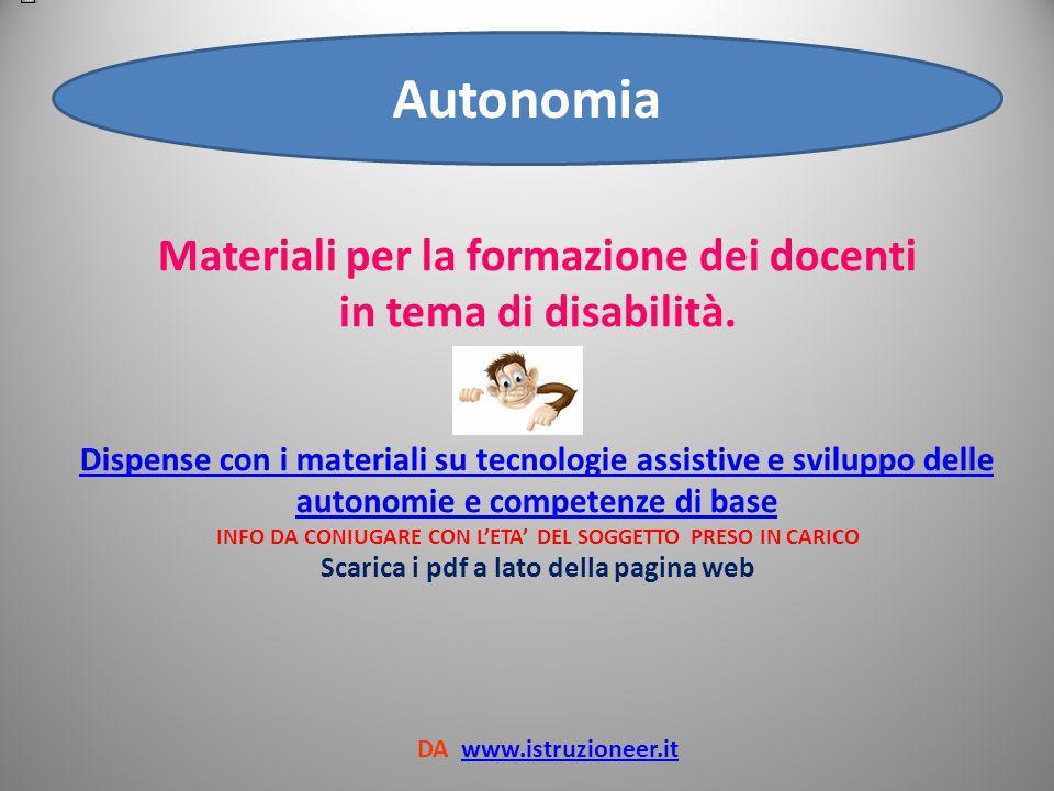 Autonomia Materiali per la formazione dei docenti