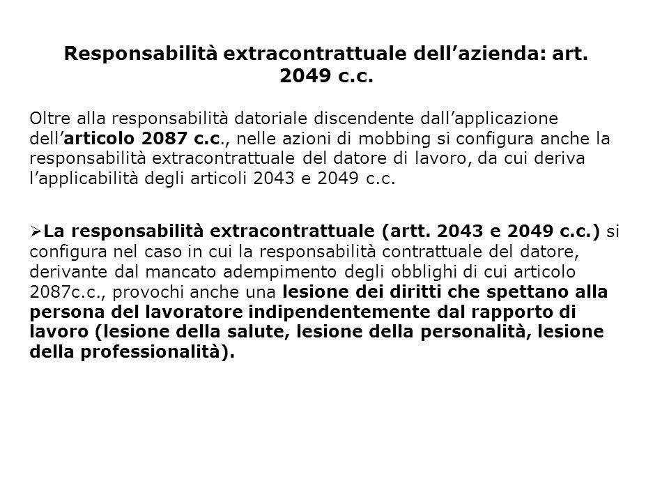 Responsabilità extracontrattuale dell'azienda: art. 2049 c.c.