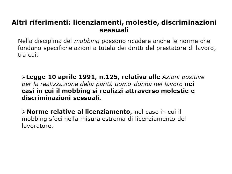 Altri riferimenti: licenziamenti, molestie, discriminazioni sessuali