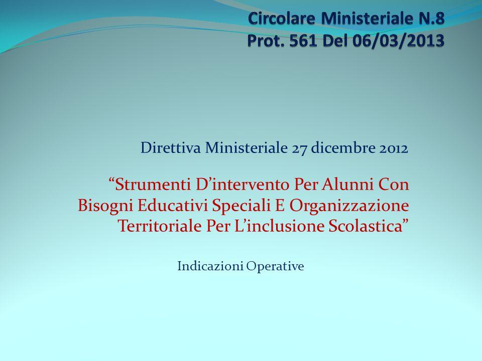 Circolare Ministeriale N.8 Prot. 561 Del 06/03/2013