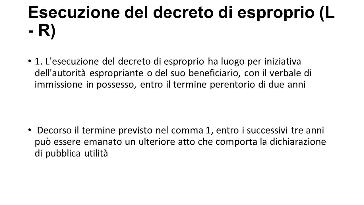 Esecuzione del decreto di esproprio (L - R)