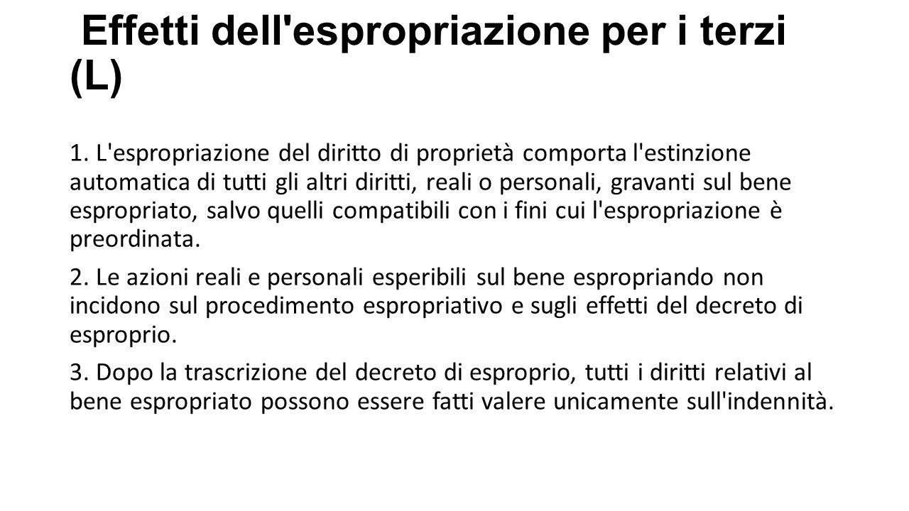 Effetti dell espropriazione per i terzi (L)