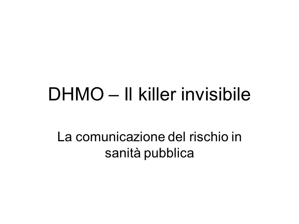 DHMO – Il killer invisibile