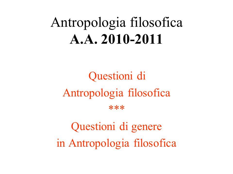 Antropologia filosofica A.A. 2010-2011