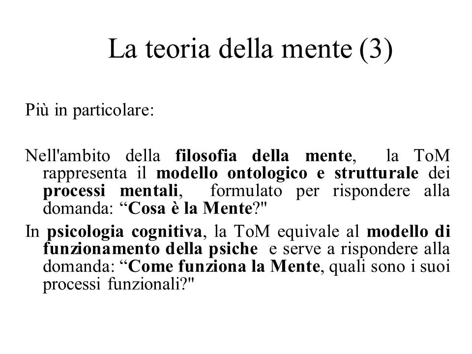 La teoria della mente (3)