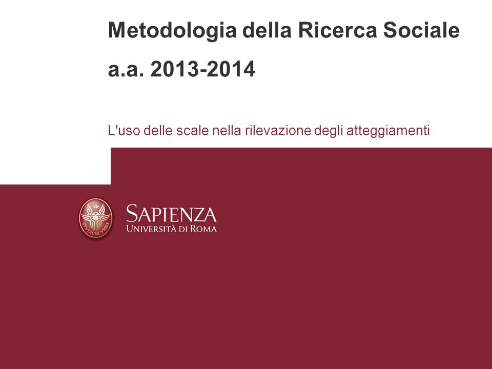 Metodologia della Ricerca Sociale a.a. 2013-2014