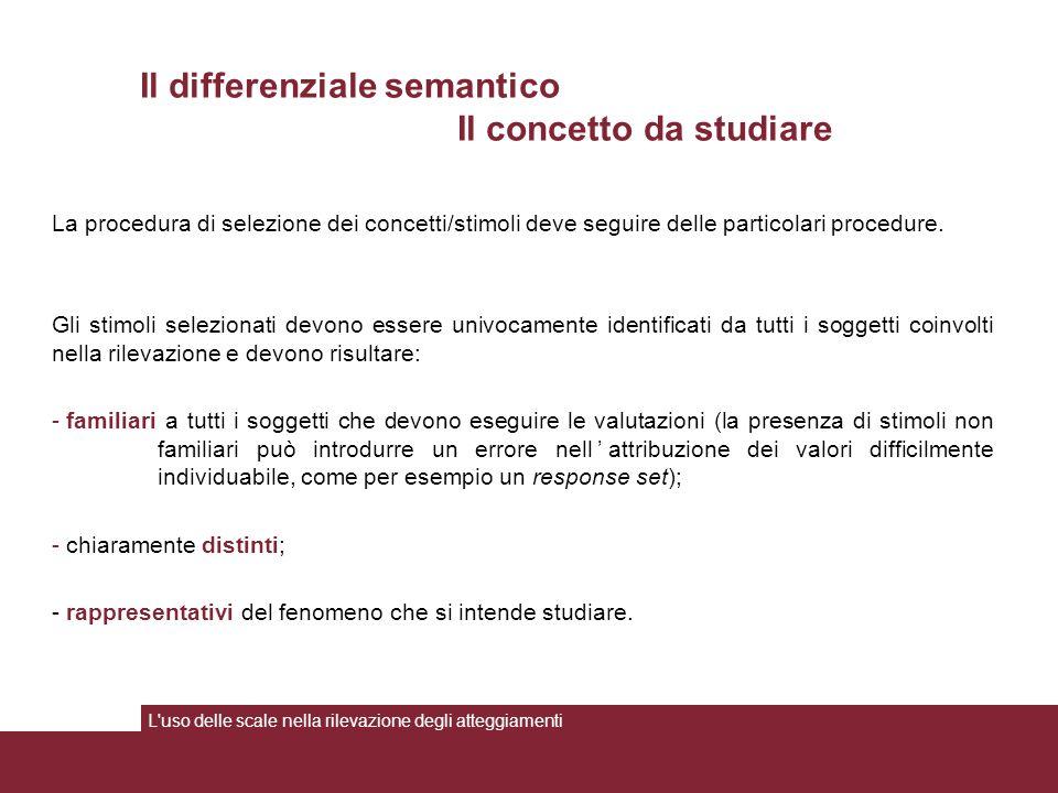 Il differenziale semantico Il concetto da studiare
