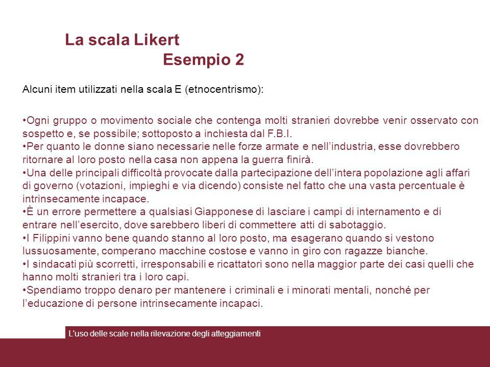 La scala Likert Esempio 2