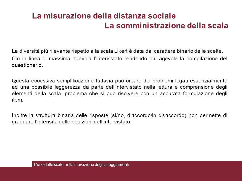 La misurazione della distanza sociale La somministrazione della scala
