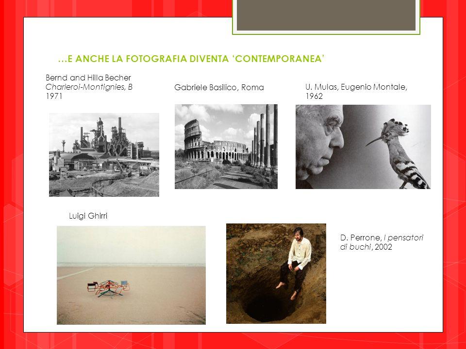…E ANCHE LA FOTOGRAFIA DIVENTA 'CONTEMPORANEA'
