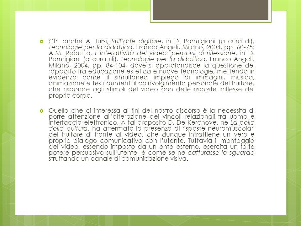 Cfr. anche A. Tursi, Sull'arte digitale, in D