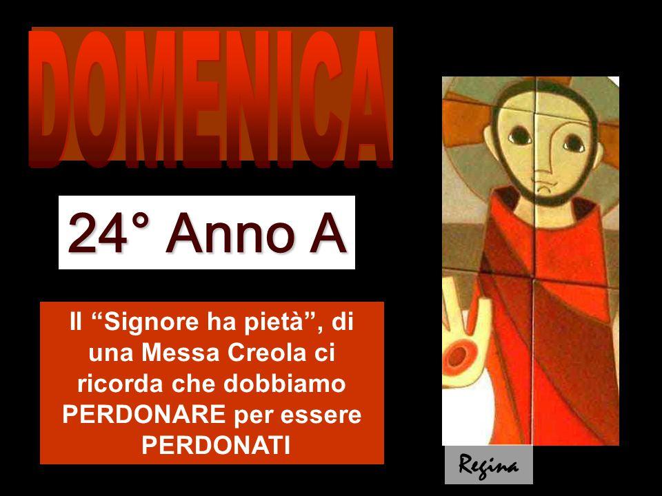 24° Anno A DOMENICA Regina