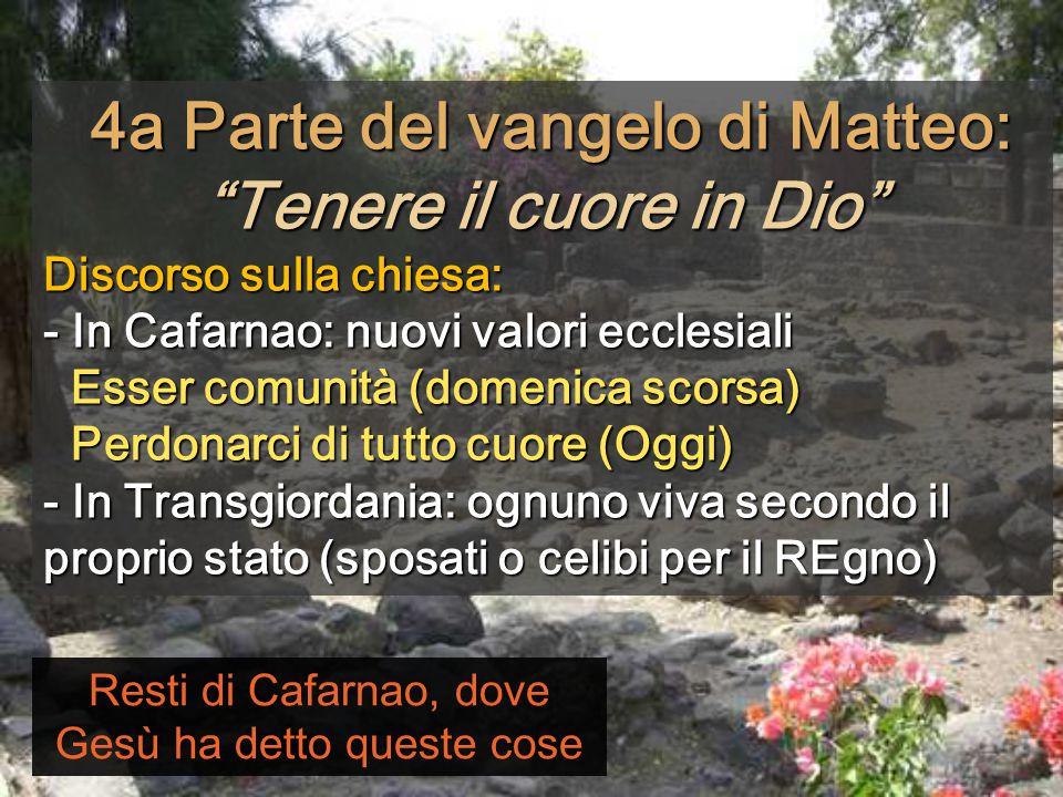 4a Parte del vangelo di Matteo: Tenere il cuore in Dio