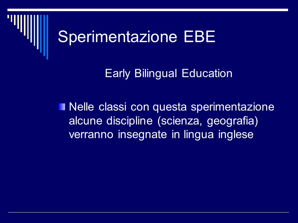 Early Bilingual Education