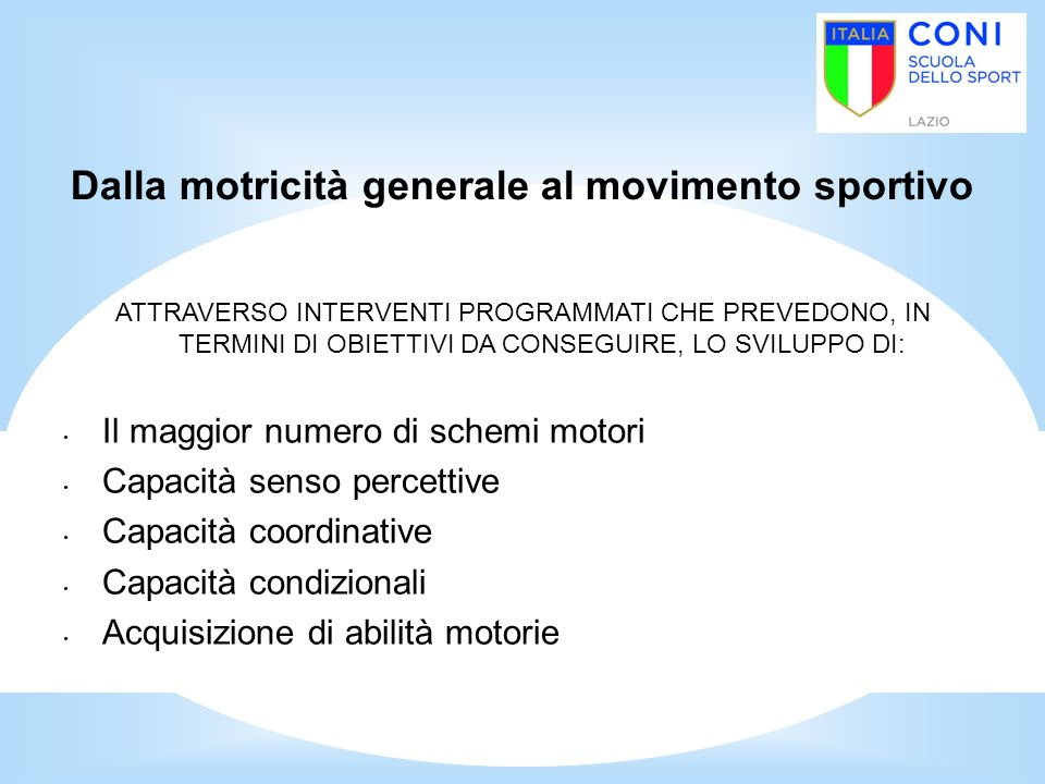 Dalla motricità generale al movimento sportivo