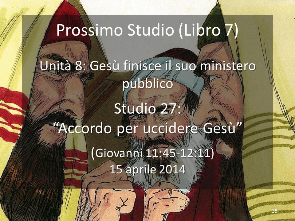 Prossimo Studio (Libro 7)