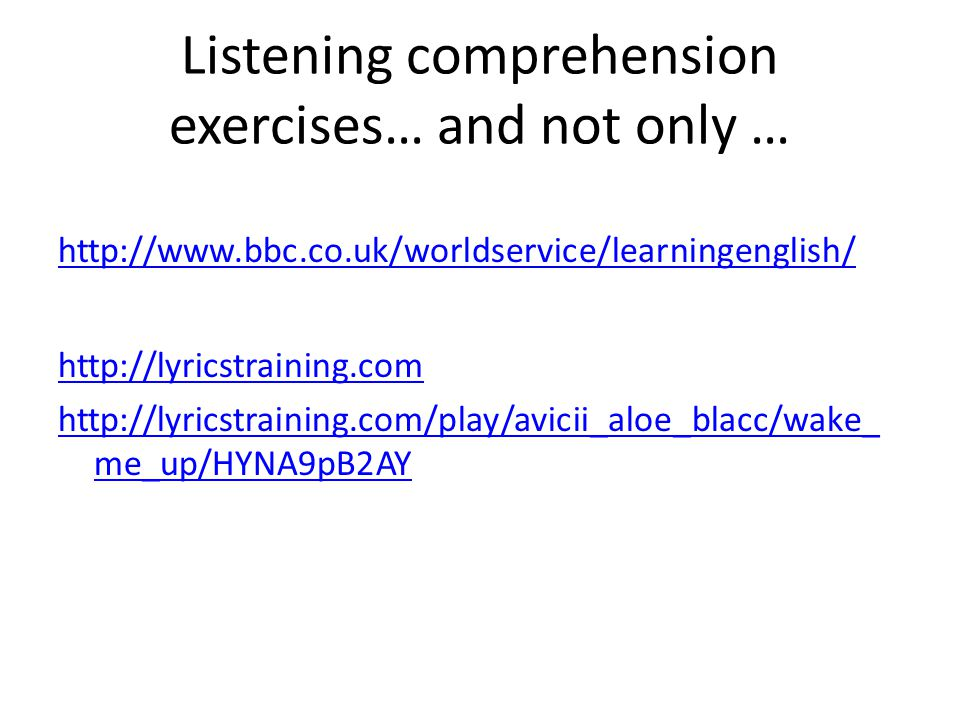 Listening comprehension exercises… and not only …