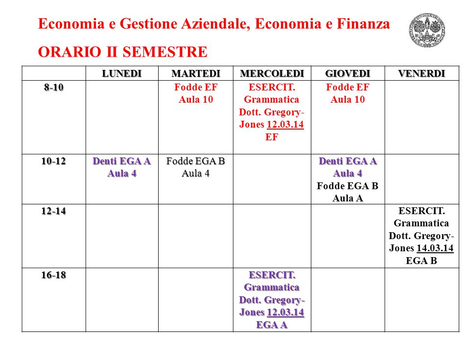 Economia e Gestione Aziendale, Economia e Finanza ORARIO II SEMESTRE